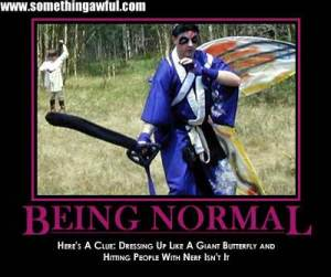 But who wants to be normal right?